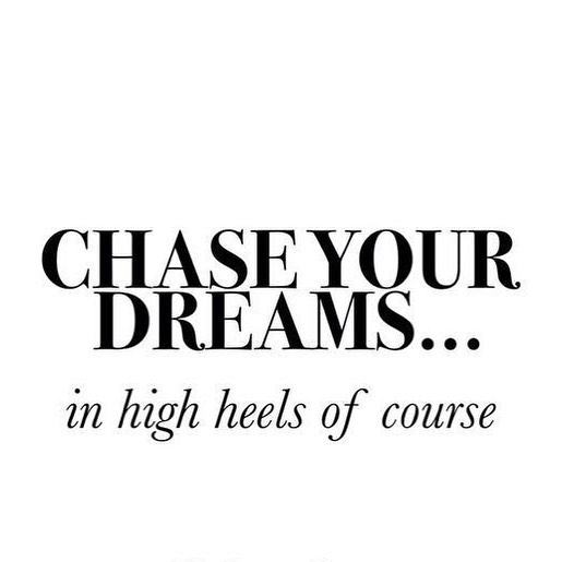 Always in high heels lifeasweknowit chaseyourdreams travelblogger dreams quoteoftheday quoteshellip